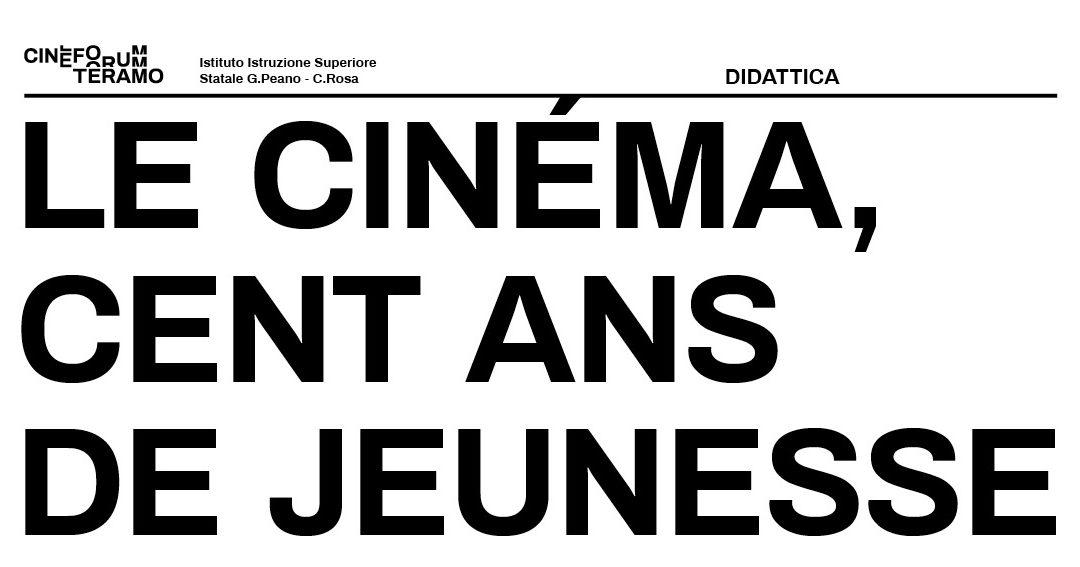 Al via il progetto Le cinéma, Cents ans de jeunesse.